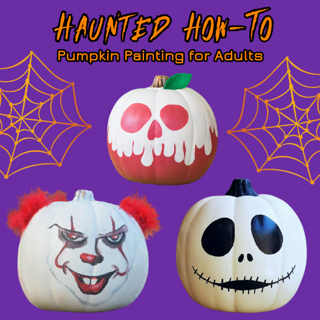 Virtual Haunted How-To: Pumpkin Painting for Adults
