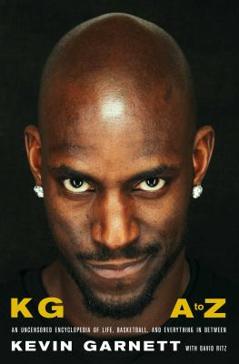 Staff Picks: KG A to Z : an uncensored encyclopedia of life, basketball, and everything in between