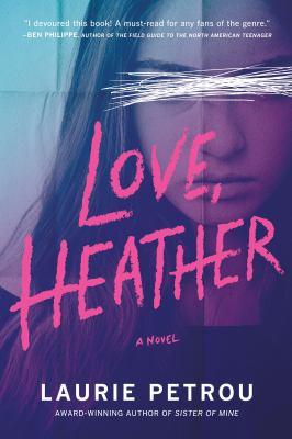 Staff Picks: Love, Heather : a novel