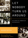 Let Nobody Turn Us Around An African American Anthology
